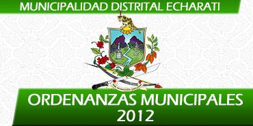 Ordenanzas Municipales 2012 - Municipalidad de Echarati