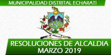 Resoluciones de Alcaldía - Marzo 2019