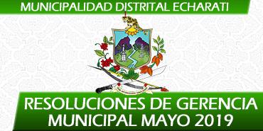 Resoluciones de Gerencia Municipal - Mayo 2019