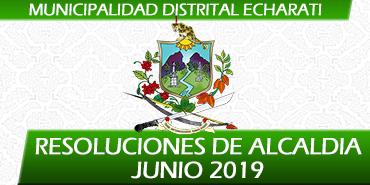 Resoluciones de Alcaldía - Junio 2019